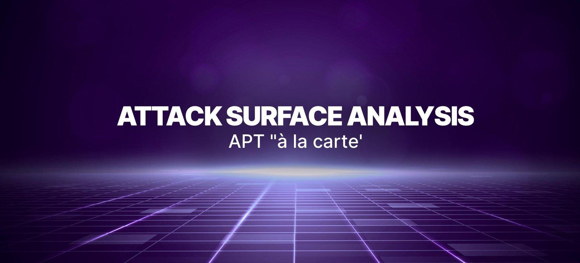 Attack Surface Analysis: APT