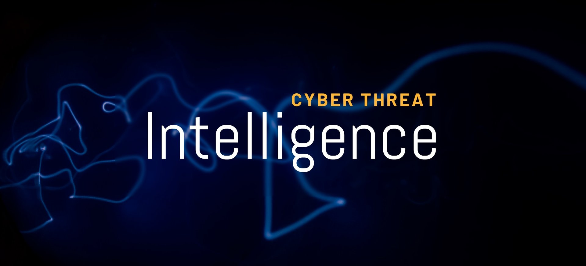 Cyber Threat Intelligence: What is it? Why is it so important?
