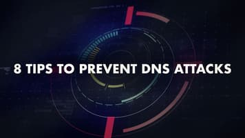8 tips to prevent DNS attacks