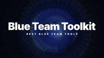 Top 30+ Best Blue Team Tools