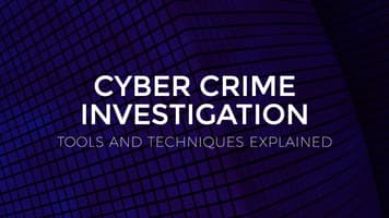 Cyber Crime Investigation Tools and Techniques Explained
