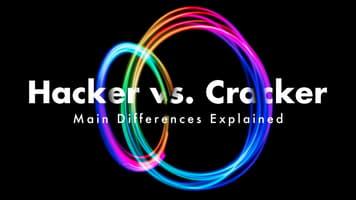 Hacker vs Cracker: Main Differences Explained