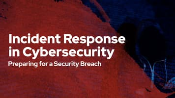 Incident Response in Cybersecurity: Preparing for a Security Breach