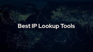 IP Lookup: Exploring the Top 8 Ways to Perform an IP Address Lookup