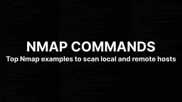 Top 16 Nmap Commands to Scan Remote Hosts - Tutorial Guide