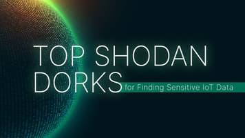 Top 40 Shodan Dorks for Finding Sensitive IoT Data