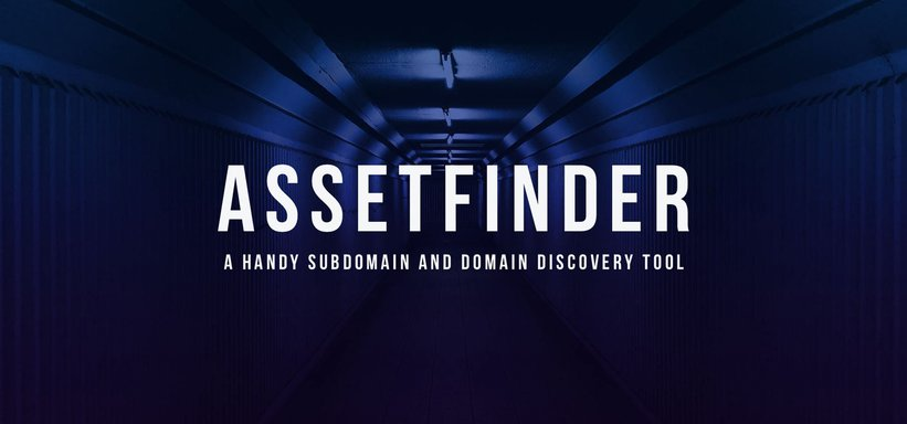 AssetFinder: A Handy Subdomain and Domain Discovery Tool.