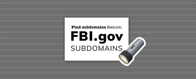 Find subdomains feature: FBI.gov subdomains.