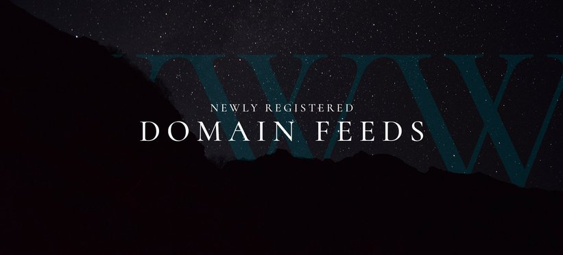 Newly registered domain feeds.