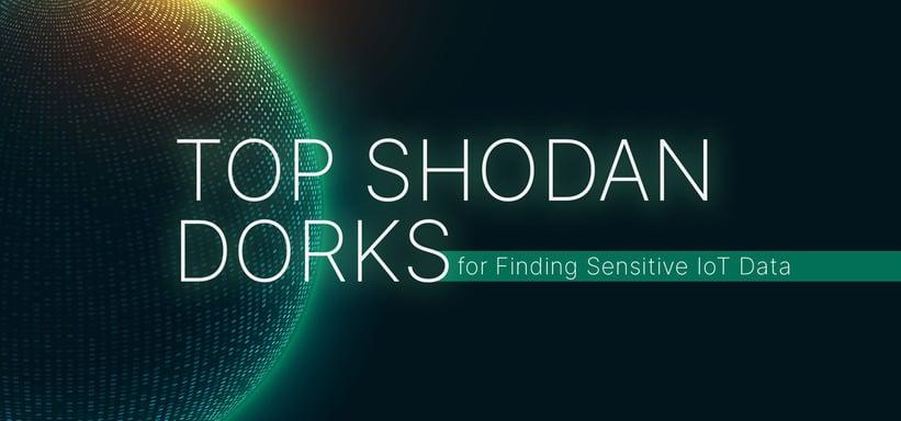 Top 40 Shodan Dorks for Finding Sensitive IoT Data.