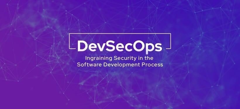 DevSecOps: Ingraining Security in the Software Development Process.