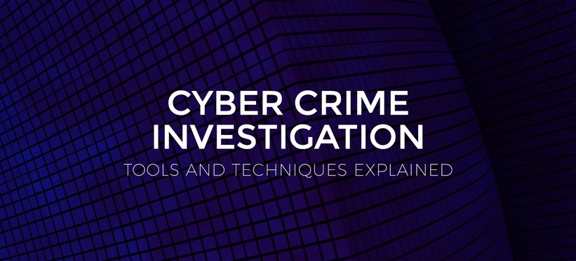 Cyber Crime Investigation Tools and Techniques Explained.