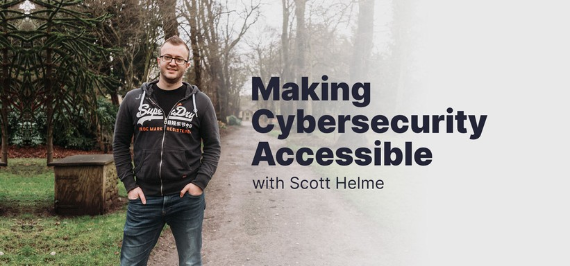 Making Cybersecurity Accessible with Scott Helme.