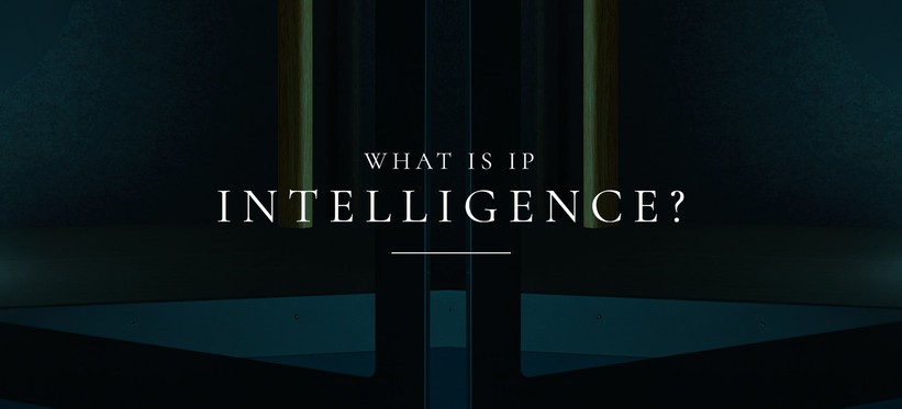 IP Intelligence: The Fuel Behind Modern Cybersecurity.