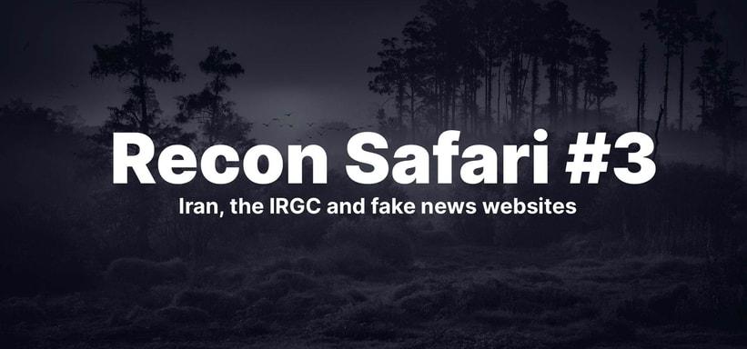 Iran, the IRGC and Fake News Websites.