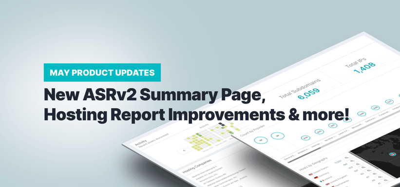 May Product Updates: New ASR Summary Page, Hosting Report Improvements & More!.