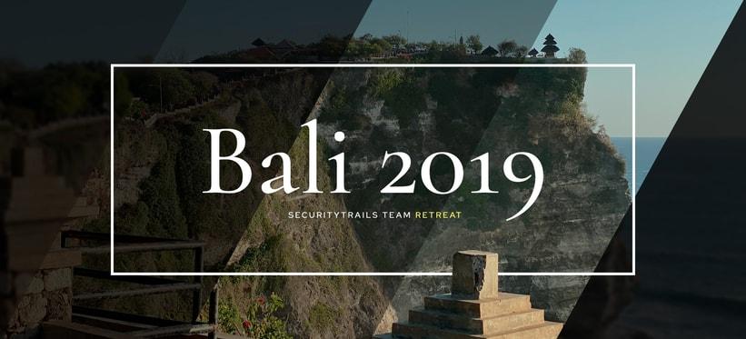 SecurityTrails Engineering Retreat: Bali.