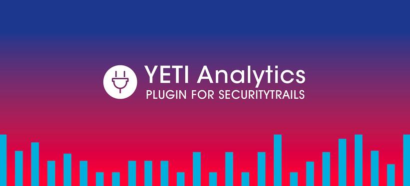 YETI Analytics Plugin for SecurityTrails.